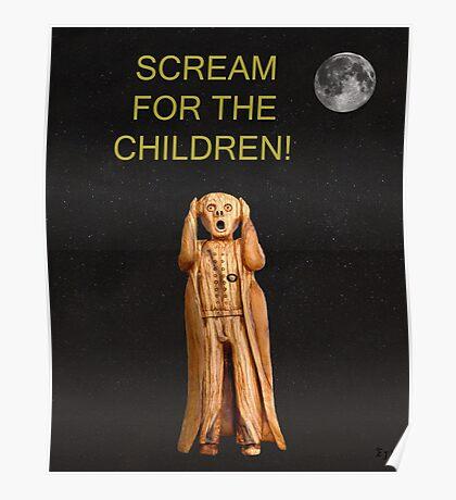 Scream For The Children Poster