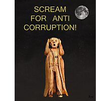 Scream For Anti Corruption Photographic Print