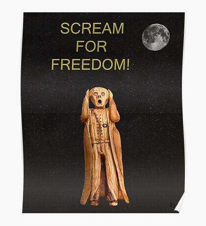 Scream For Freedom Poster