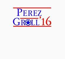 Perez / Groll '16 Unisex T-Shirt