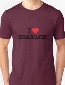 I Love BEARCATS T-Shirt