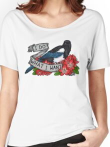 I Do What I Want Women's Relaxed Fit T-Shirt