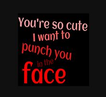 Punch you in the face  Unisex T-Shirt