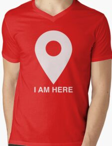 I am here Mens V-Neck T-Shirt