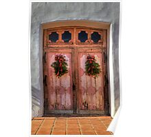 Wooden Doors of God (San Miguel Spanish Mission, California) Poster