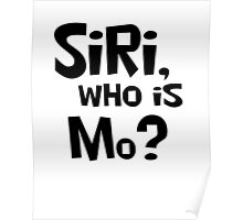 SiRi, wHo IS Mo? Poster