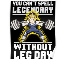 Vegeta - Legendary Leg Day Poster