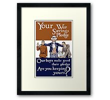 Your War Savings Pledge -- World War One Framed Print