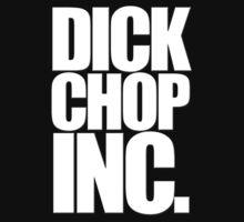 Dick Chop INC. by GUNHOUND