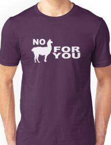 No Llama For You T-Shirt