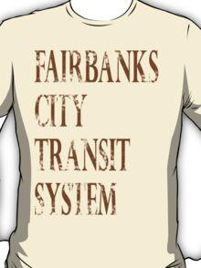 Fairbanks Transit 3 T-Shirt