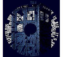 Doctor Who Quotes Tardis  Photographic Print