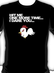 Hit Me One More Time... T-Shirt