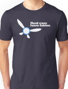 Real Men Have Fairies Unisex T-Shirt