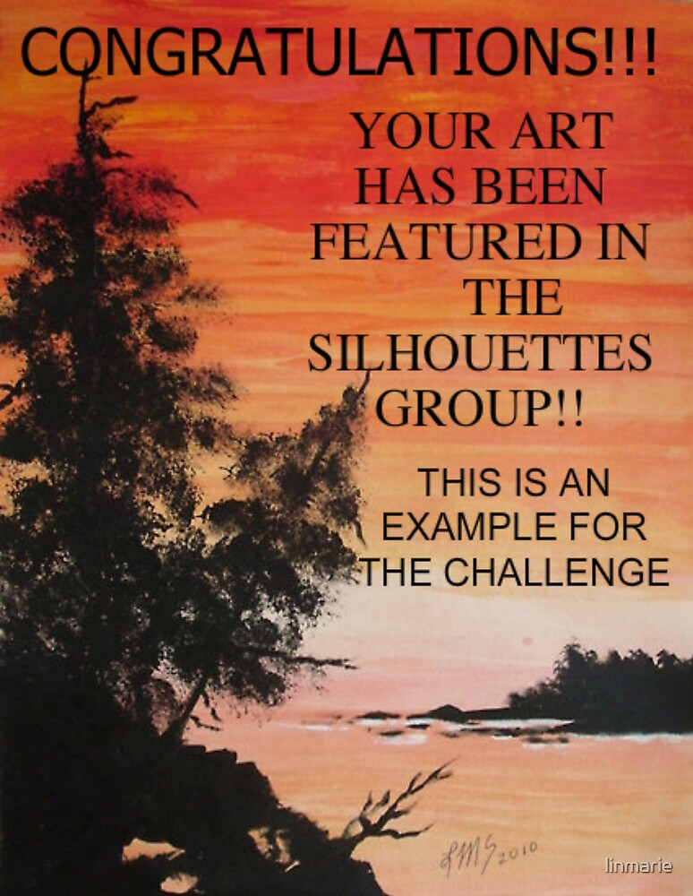 EXAMPLE FOR FEATURED ART BANNER IN SILHOUETTES GROUP CHALLENGE by linmarie