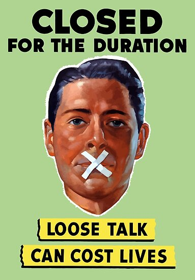 Closed For The Duration - Loose Talk Can Cost Lives by warishellstore
