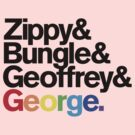 Rainbow - Zippy & Bungle & Geoffrey & George by benthos