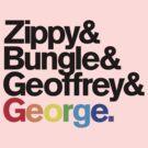Rainbow - Zippy & Bungle & Geoffrey & George by benthos