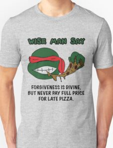 Wise Man Say - Rude T-Shirt