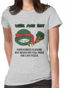 Wise Man Say - Rude Womens Fitted T-Shirt