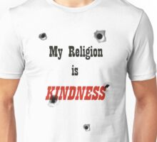 My Religion Is Kindness T-Shirt Unisex T-Shirt