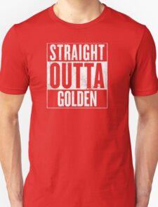 STRAIGHT OUTTA GOLDEN T-Shirt