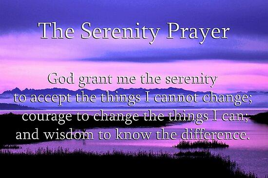 scenic serenity prayer by dedmanshootn