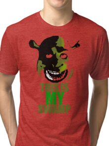 This is my swamp - Shrek is love. Shrek is life. Tri-blend T-Shirt