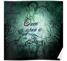 Once Upon A Time ~ Fairytale Forest Poster