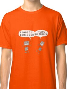 Jokes in binary Classic T-Shirt