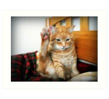 Ok, High 5, bro... ¬¬ Art Print