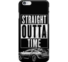 Straight Outta Time iPhone Case/Skin