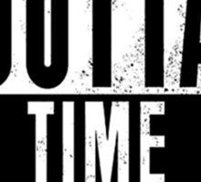 Straight Outta Time Sticker
