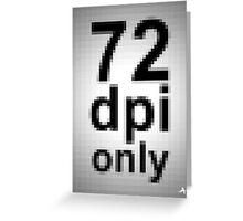 72 dpi Greeting Card