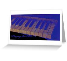 Playing the Blues - Piano keys abstract  Greeting Card