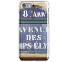 Champs Elysees street sign iPhone Case/Skin
