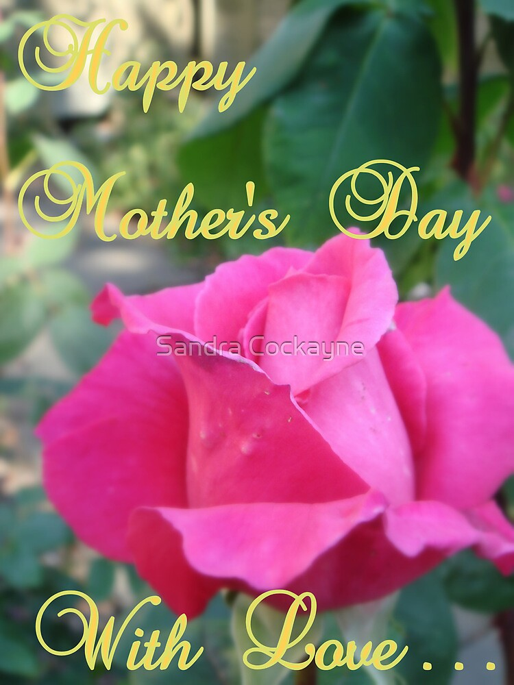 Happy Mother's Day ~ Greeting's Card #5 by Sandra Cockayne