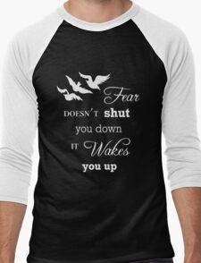 Fear Doesn't Shut You Down  Men's Baseball ¾ T-Shirt