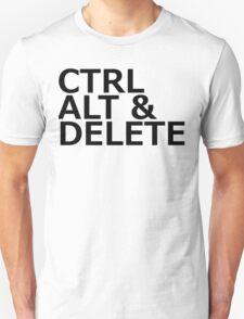 CTRL ALT DELETE Unisex T-Shirt