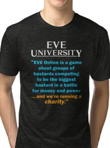 """... and we're running a charity"" Tri-blend T-Shirt"