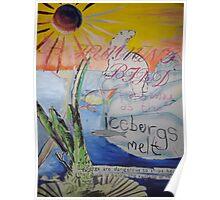 Icebergs melt Poster