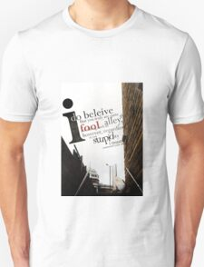 A Fool down the throat of the Alley T-Shirt