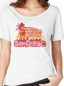 You Stay Classy! San Diego (Worn look) Women's Relaxed Fit T-Shirt