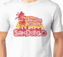 You Stay Classy! San Diego (Worn look) Unisex T-Shirt