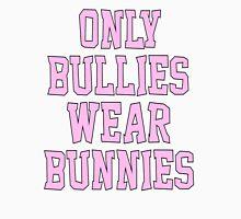 Only Bullies Wear Bunnies Women's Relaxed Fit T-Shirt