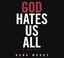 God Hates Us All by pARTick