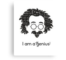 Einstein - I am a Genius Canvas Print