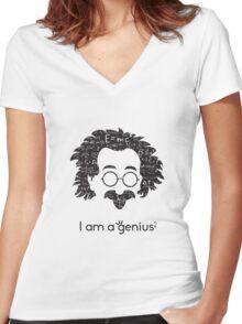 Einstein - I am a Genius Women's Fitted V-Neck T-Shirt