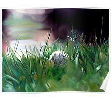 """Possibility"" - oil painting of a golf ball sitting in the grass Poster"