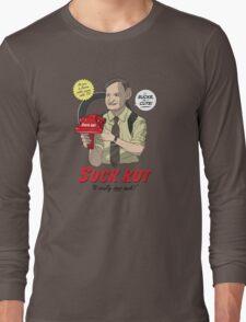 Suck Kut! Long Sleeve T-Shirt